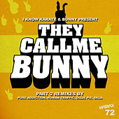 They Call Me Bunny de Bunny