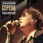 Basado en una Historia Real de Andrés Cepeda