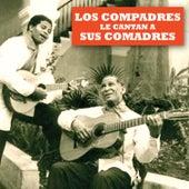 Los Compadres Le Cantan a Sus Comadres - Ep de Los Compadres