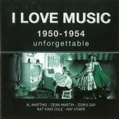 I Love Music 1950-1954 de Various Artists