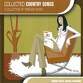 Collected Country Songs by Various Artists