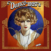 Dance the 1920s, Vol. 6 by Various Artists