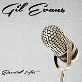 Essential Hits de Gil Evans