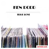 True Love by Ken Dodd