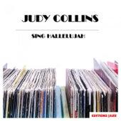 Sing Hallelujah by Judy Collins