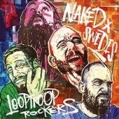 Naked Swedes by Looptroop Rockers