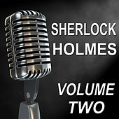 Sherlock Holmes - Old Time Radio Show, Vol. Two by Basil Rathbone