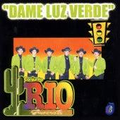 Dame Luz Verde by Conjunto Rio Grande