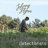 Detectorists (Original Soundtrack from the TV Series) de Johnny Flynn