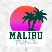 Malibu Trance, Vol. 3 by Various Artists