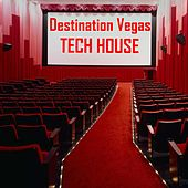 Destination Vegas Tech House de Various Artists