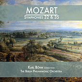 Mozart: Symphonies 32 & 35 by Berlin Philharmonic Orchestra