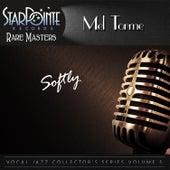 Softly (Re-Mastered) de Mel Torme