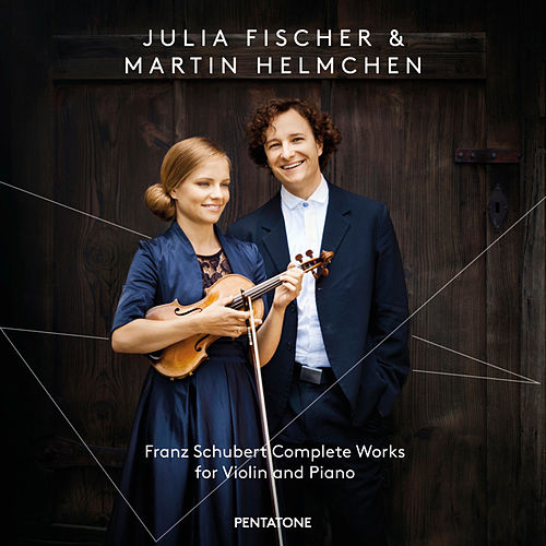 Schubert: Complete Works for Violin & Piano von Julia Fischer