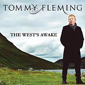 The West's Awake by Tommy Fleming