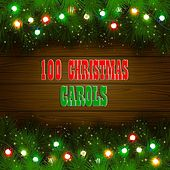 100 Christmas Carols (100 Original Christmas Recordings) by Various Artists