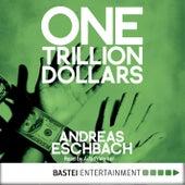 One Trillion Dollars (ENG) von Andreas Eschbach