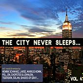 The City Never Sleeps, Vol. 4 by Various Artists