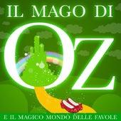 Il Mago Di Oz E Il Magico Mondo Delle Favole de Various Artists