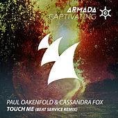 Touch Me (Beat Service Remix) by Paul Oakenfold