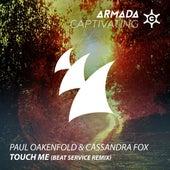 Touch Me (Beat Service Remix) de Paul Oakenfold