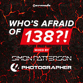 Who's Afraid Of 138?! (Unmixed) by Various Artists