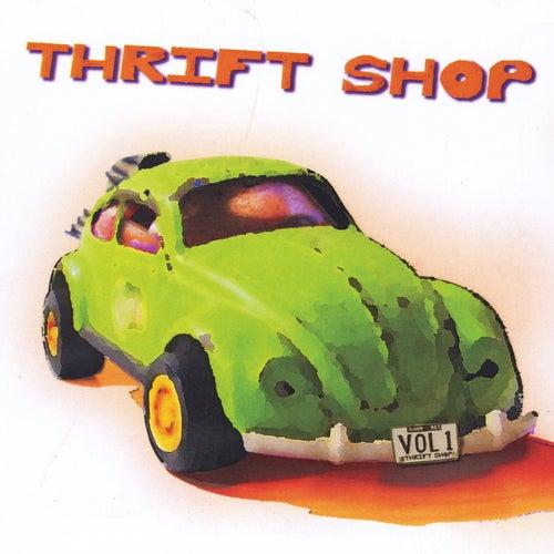 Thrift Shop, Vol. 1 by The Thrift Shop