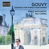 Gouvy: Sonatas for Piano 4 Hands de Emile Naoumoff
