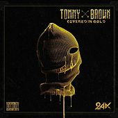 Covered in Gold 24k von Tommy Brown