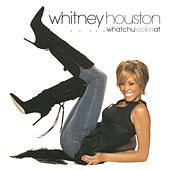 Whatchulookinat by Whitney Houston