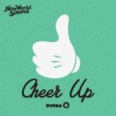 Cheer Up von New World Sound