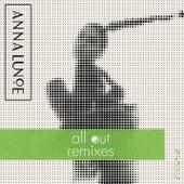 All Out (Remixes) de Anna Lunoe