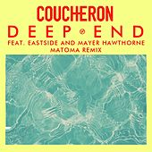 Deep End (feat. Eastside and Mayer Hawthorne) (Matoma Remix) de Coucheron