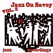 Jazz On Savoy, Vol. 2 by Various Artists