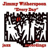 Every Day de Jimmy Witherspoon