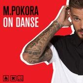 On danse de M. Pokora
