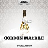 Porgy and Bess by Gordon MacRae