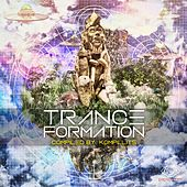 Trance Formation (Compiled By Kompliits) - EP by Various Artists