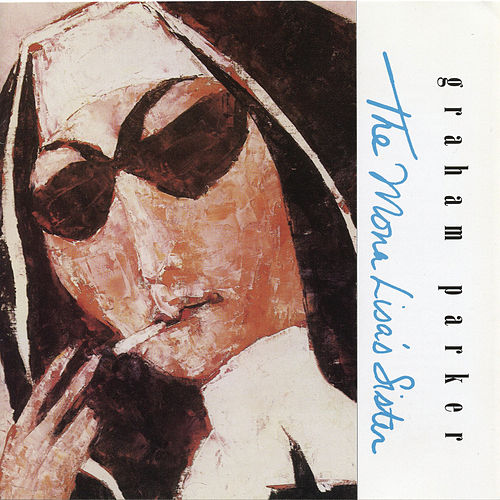 The Mona Lisa's Sister by Graham Parker