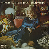 Touch Your Woman de Dolly Parton