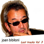 Lost Tracks Vol. 3 by Joan Bibiloni