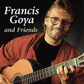 Francis Goya and Friends von Various Artists