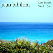 Lost Tracks Vol. 4 - EP by Joan Bibiloni