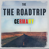 The Roadtrip: Germany von Various Artists