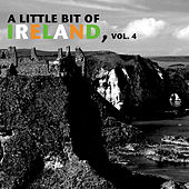 A Little Bit of Ireland, Vol. 4 by Various Artists