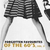 Forgotten Favourites of the 60's, Vol. 3 de Various Artists