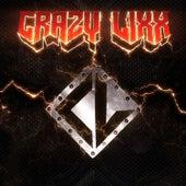 Crazy Lixx by Crazy Lixx