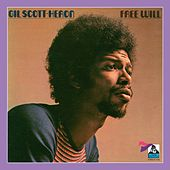 Free Will by Gil Scott-Heron