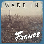 Made in: France by Various Artists