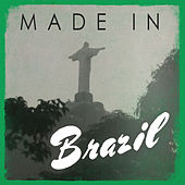 Made In: Brazil by Various Artists